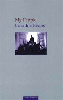 My People by Caradoc Evans